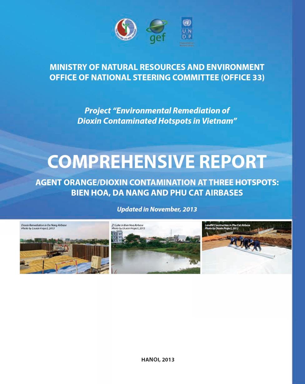 Comprehensive report: Agent orange/dioxin contamination at 3 hotspots: Bien Hoa, Da Nang & Phu Cat