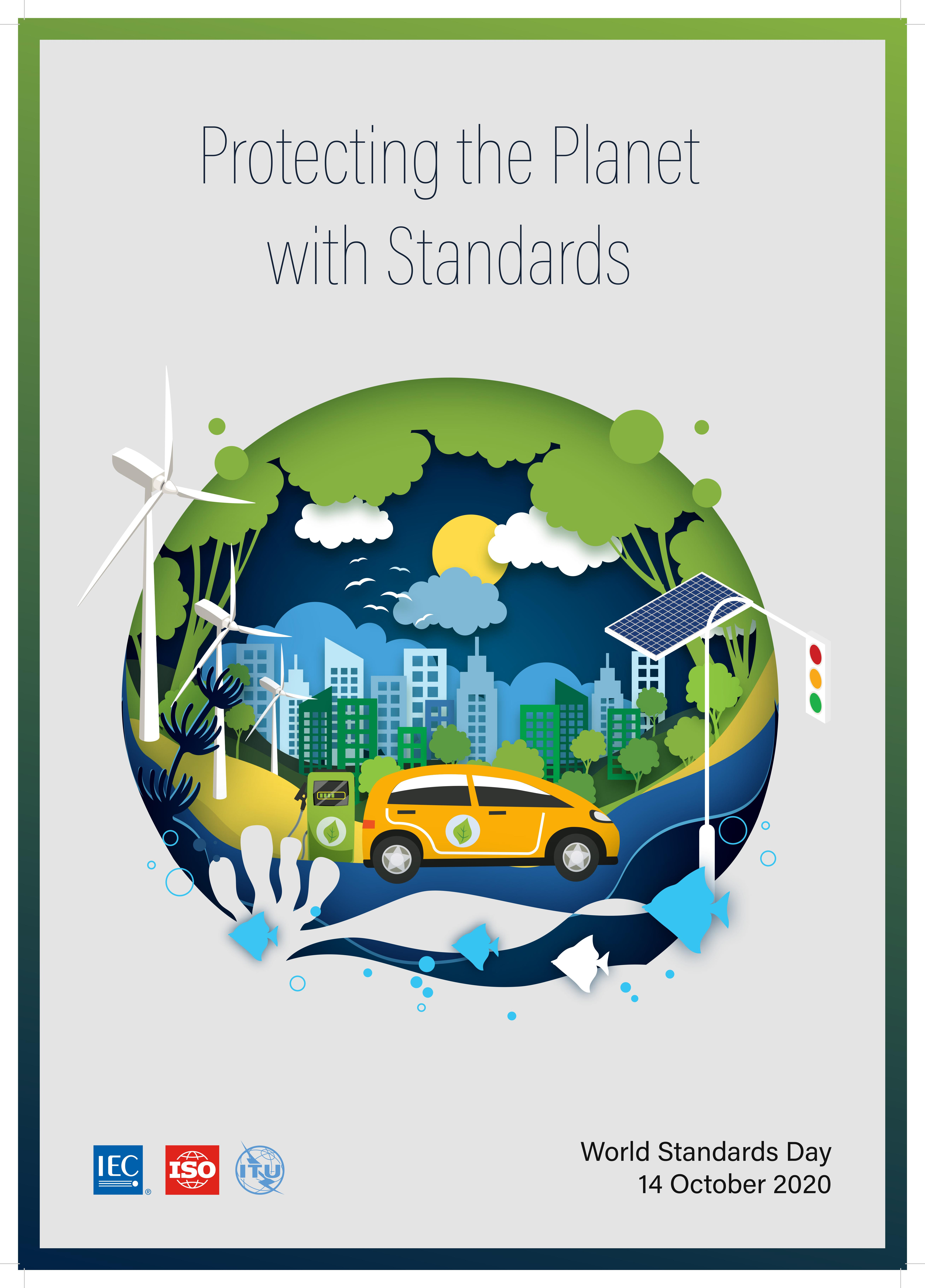 World Standards Day 2020: Protecting the Planet with Standards