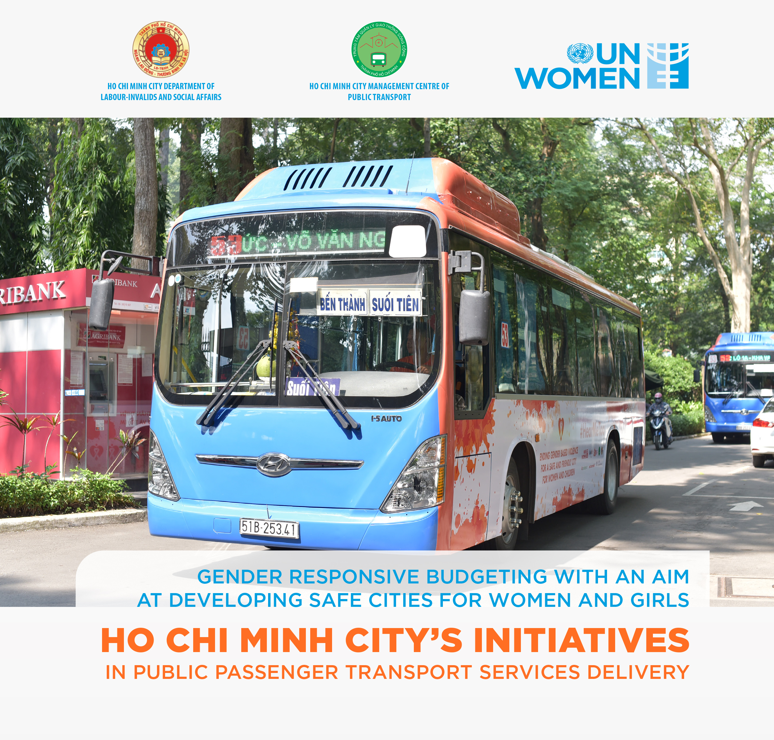 Gender Responsive Budgeting with an aim at developing safe cities for women and girls: Ho Chi Minh City's initiatives in public passenger transport services delivery