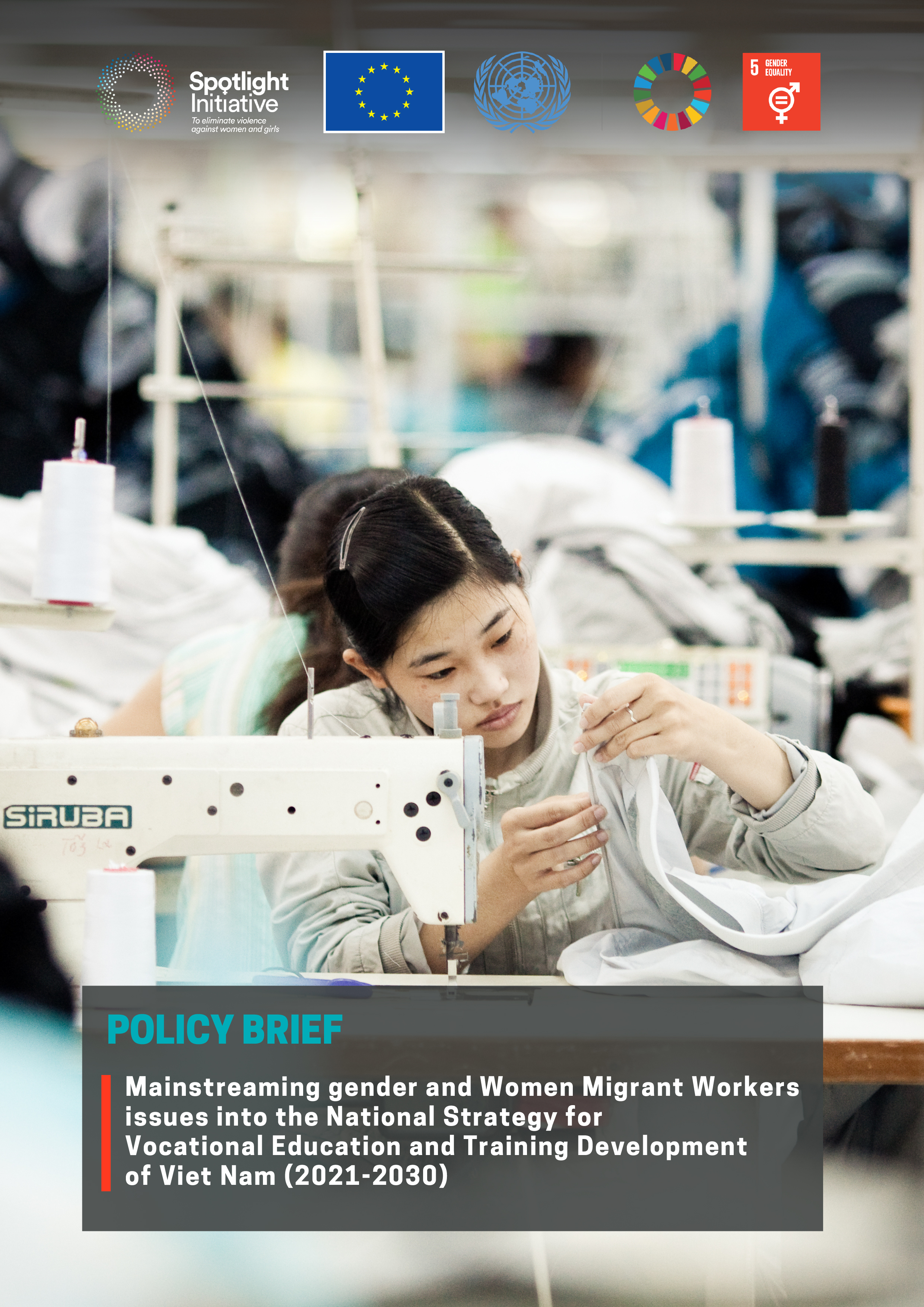 Policy brief: Mainstreaming gender/Women Migrant Workers issues into the National Strategy for Vocational Education and Training Development (2021-2030) of Viet Nam