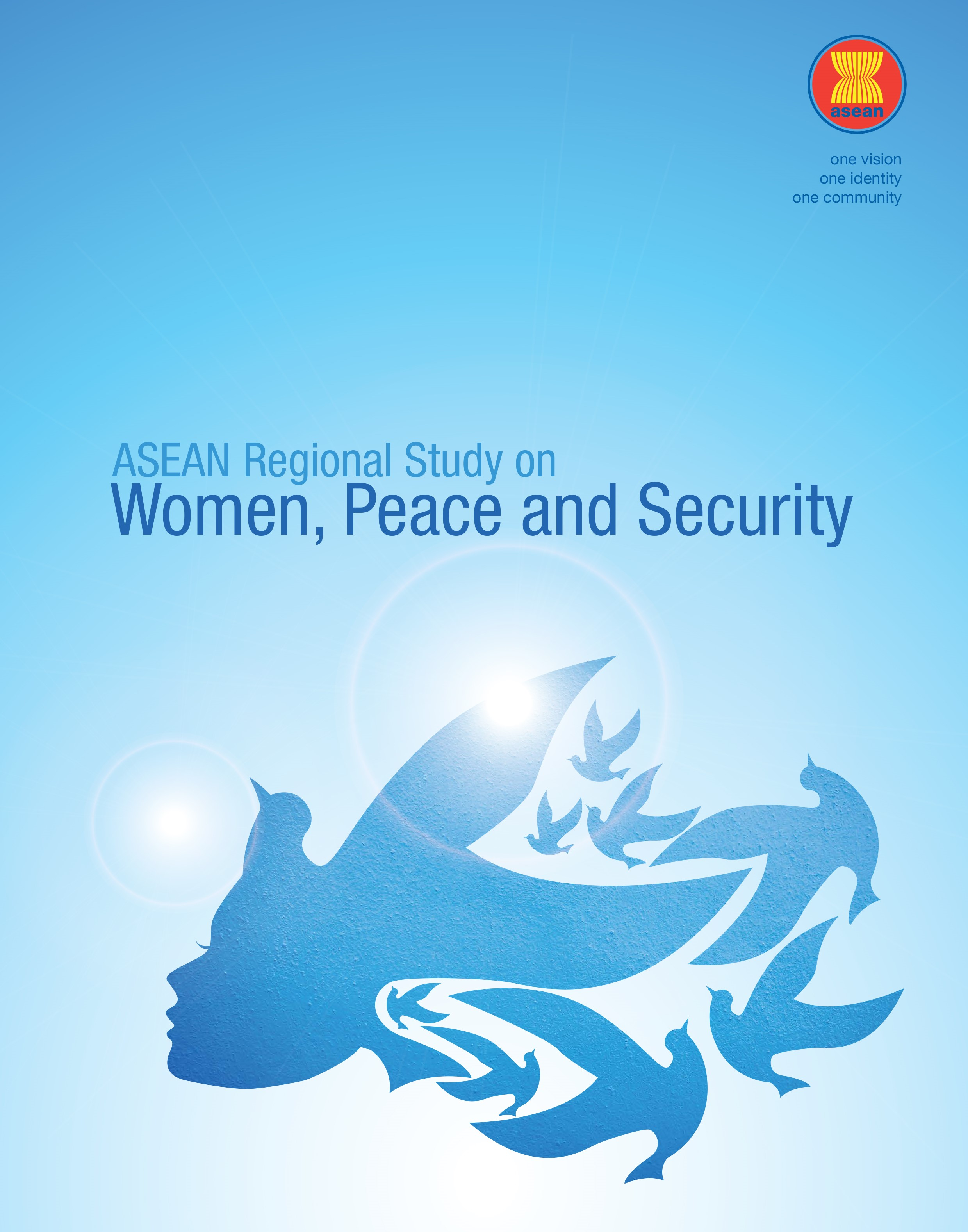 The ASEAN Regional Study on Women, Peace and Security