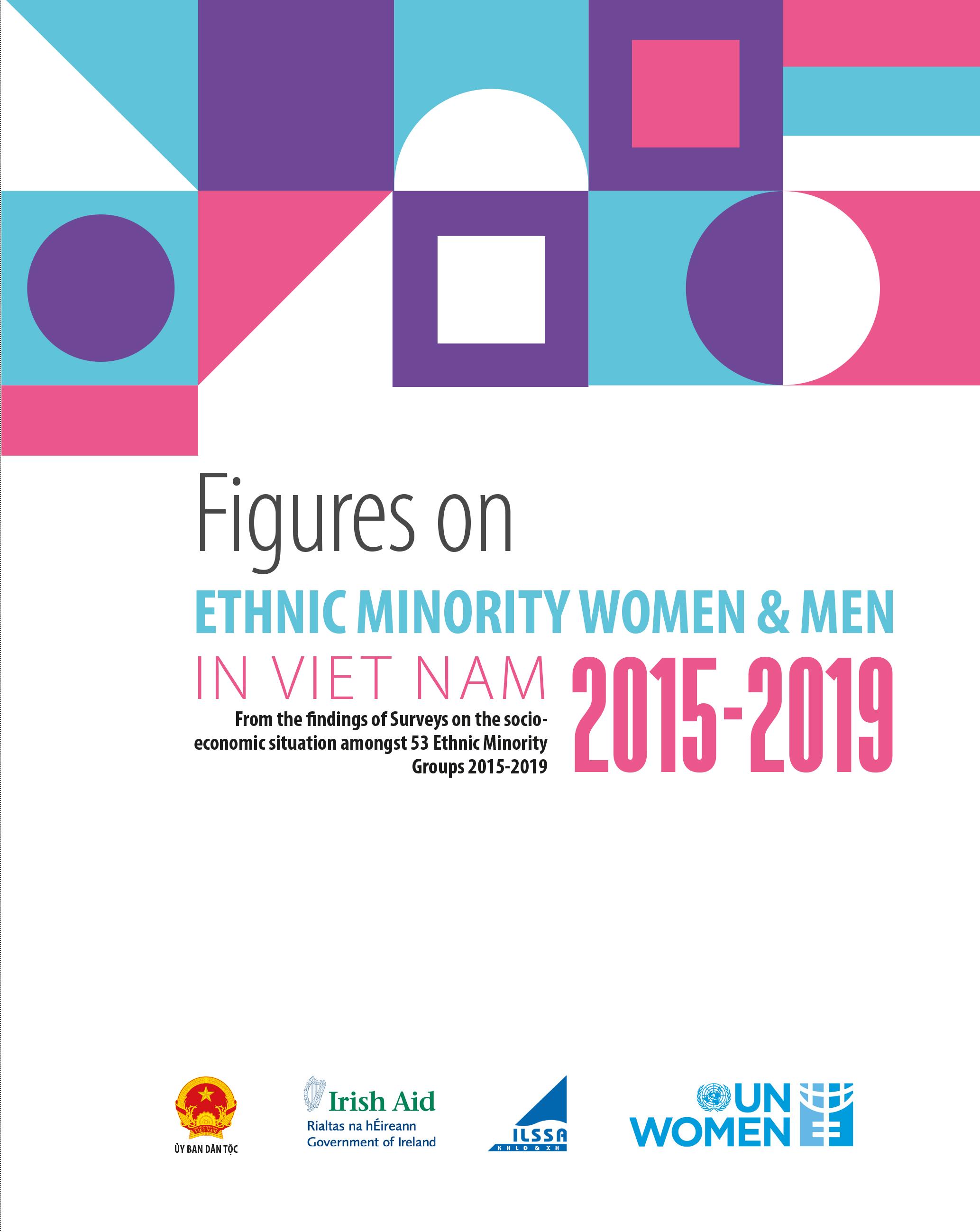 THE REPORT FIGURES ON ETHNIC MINORITY WOMEN AND MEN IN VIET NAM 2015-2019